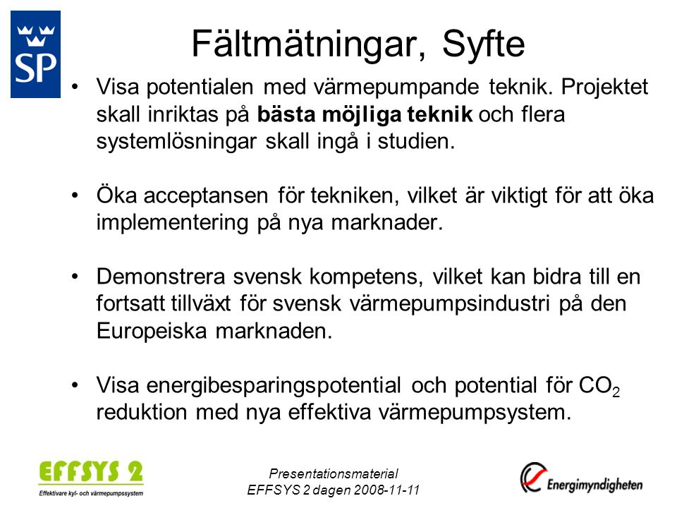 Presentationsmaterial EFFSYS 2 dagen 2008-11-11