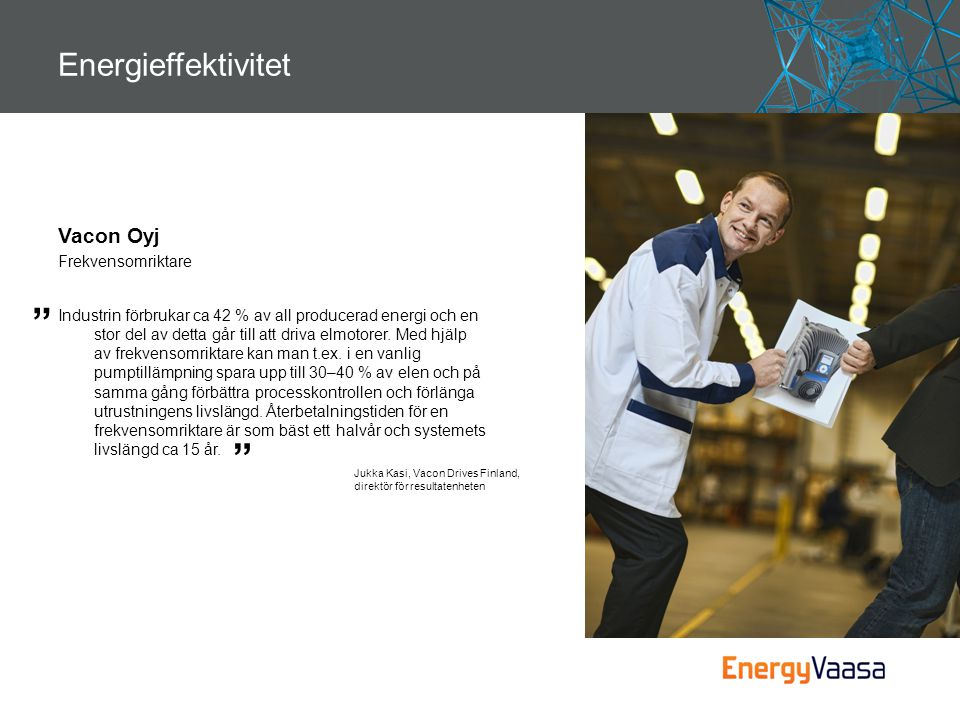 Energieffektivitet Vacon Oyj Frekvensomriktare