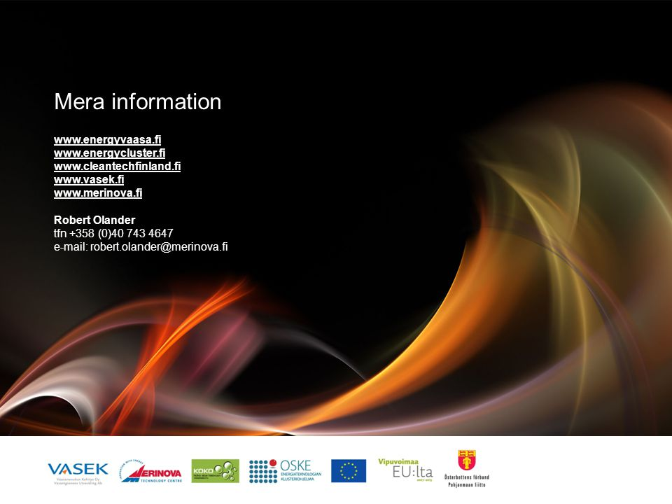 Mera information www.energyvaasa.fi www.energycluster.fi