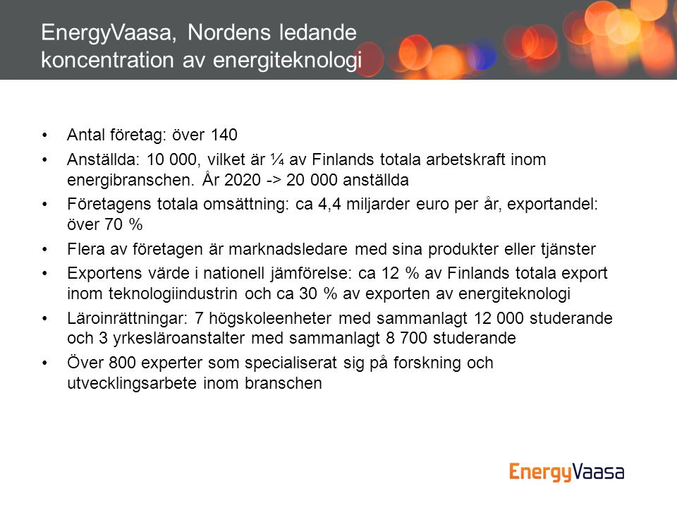 EnergyVaasa, Nordens ledande koncentration av energiteknologi