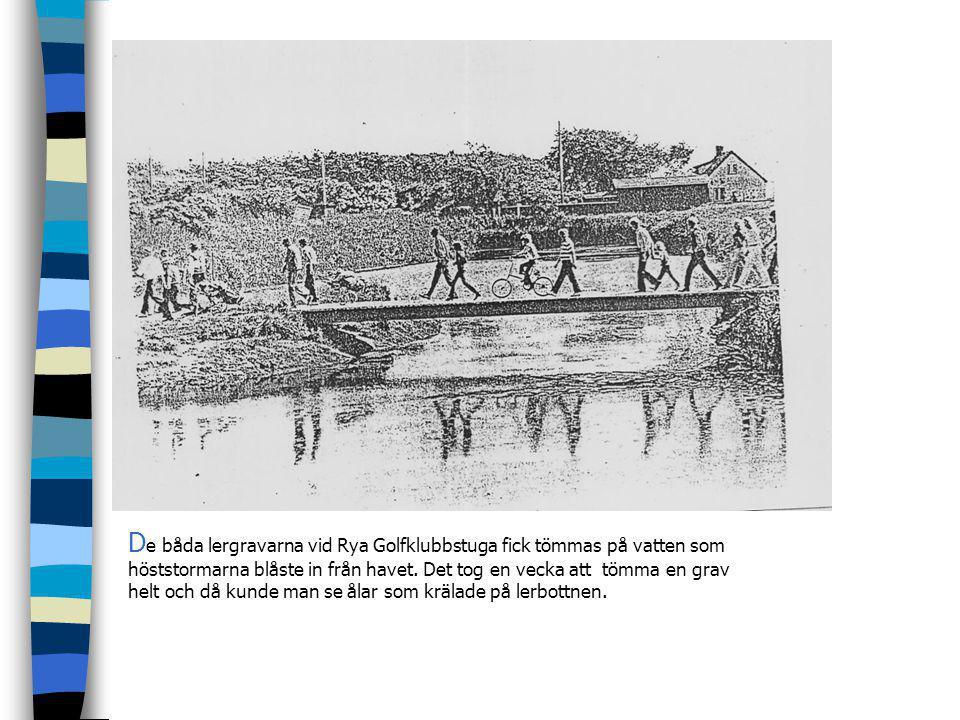 De båda lergravarna vid Rya Golfklubbstuga fick tömmas på vatten som