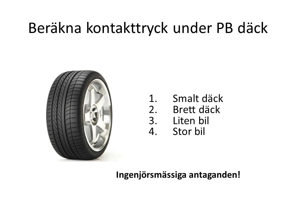 Beräkna kontakttryck under PB däck