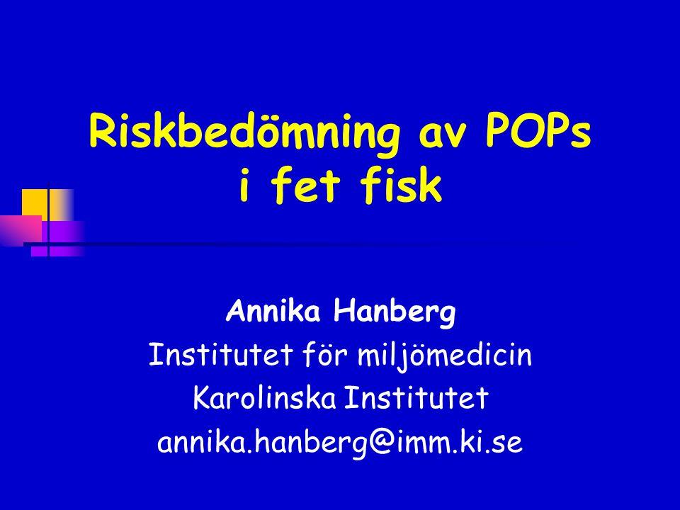 Riskbedömning av POPs i fet fisk