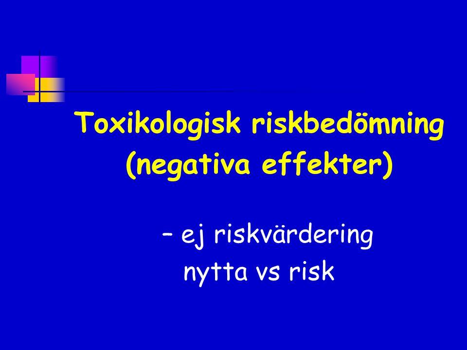 Toxikologisk riskbedömning