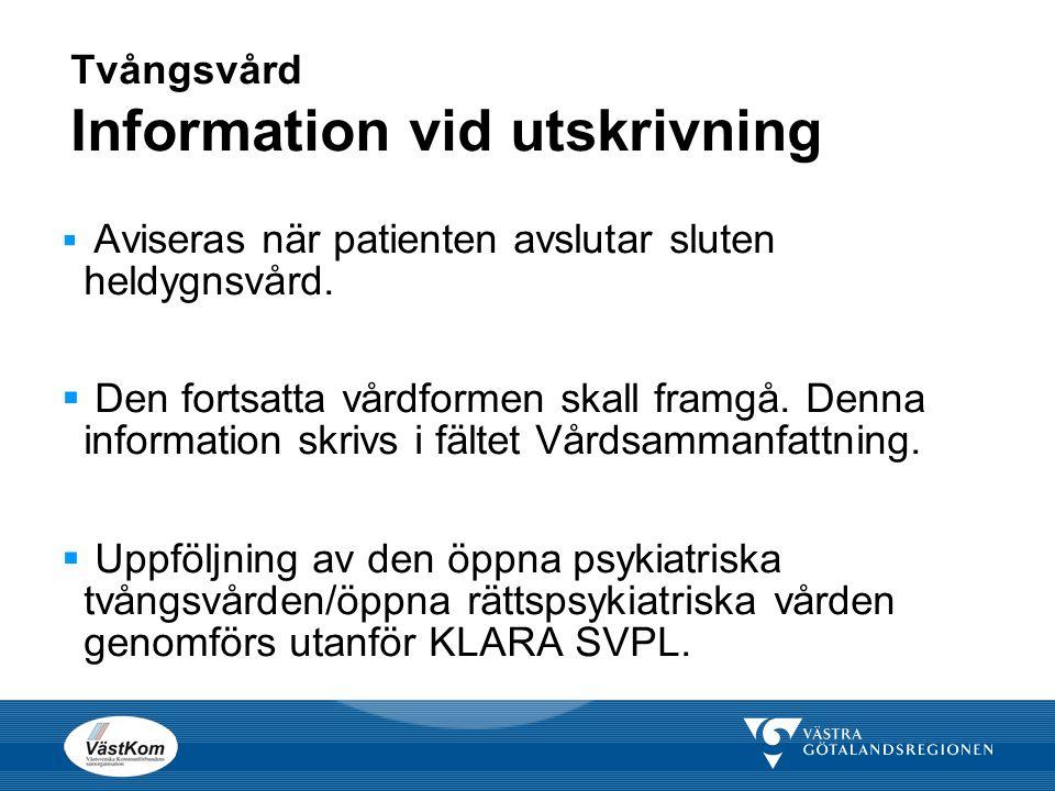 Tvångsvård Information vid utskrivning