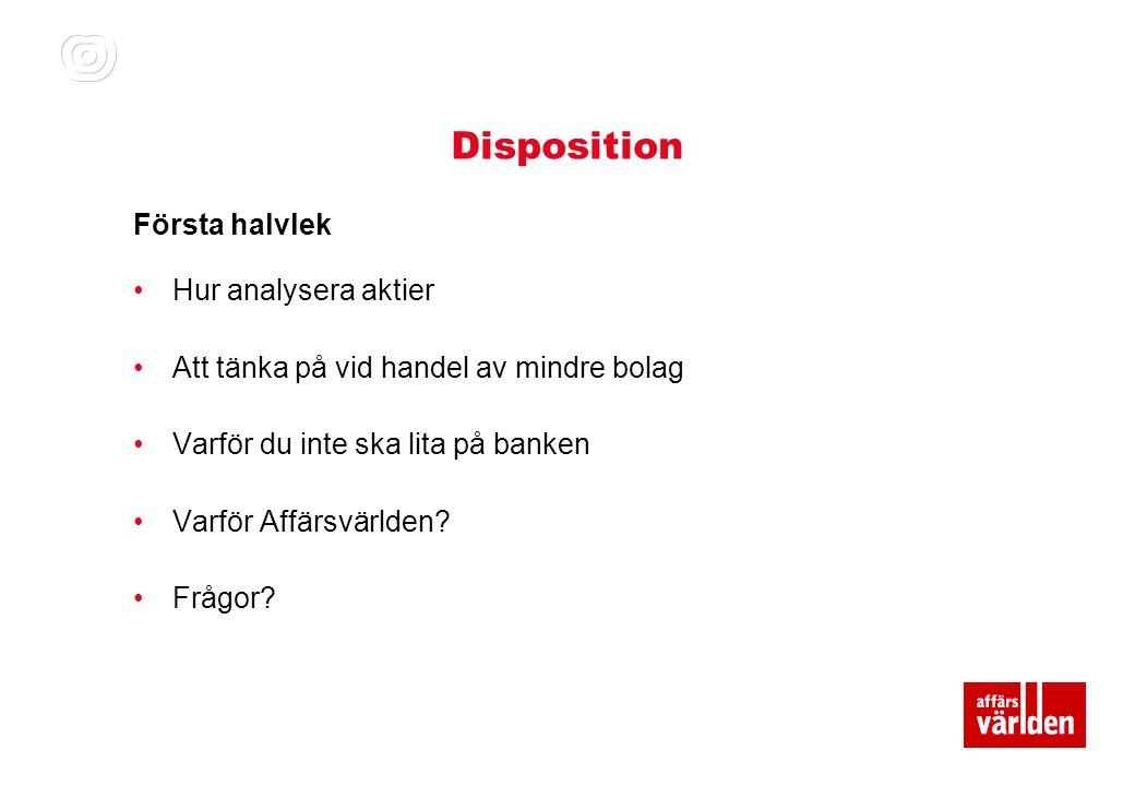 Disposition Första halvlek Hur analysera aktier