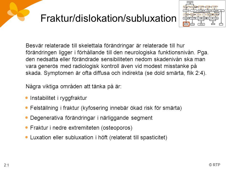 Fraktur/dislokation/subluxation