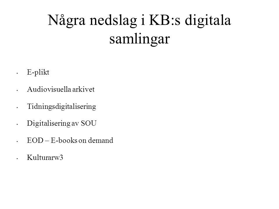 Några nedslag i KB:s digitala samlingar