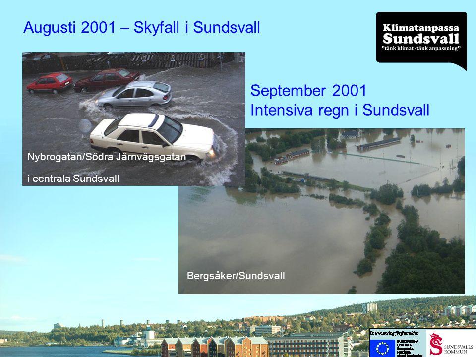 Augusti 2001 – Skyfall i Sundsvall