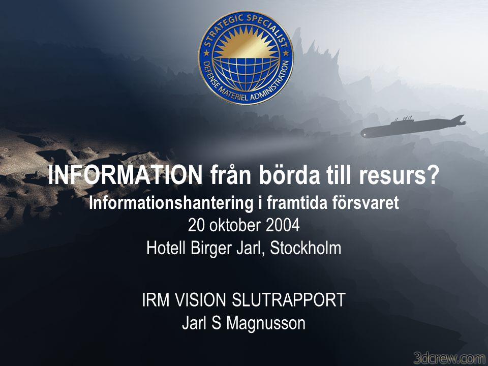 IRM VISION SLUTRAPPORT Jarl S Magnusson