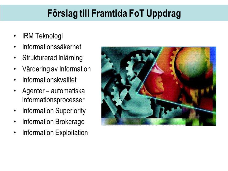 Förslag till Framtida FoT Uppdrag