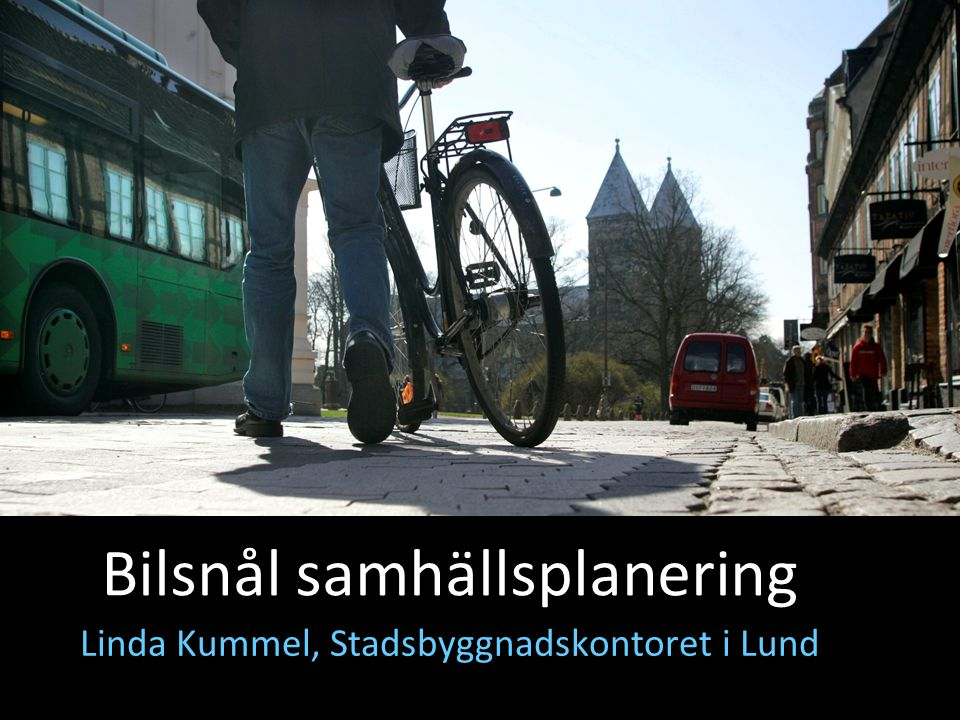 Linda Kummel, Stadsbyggnadskontoret i Lund