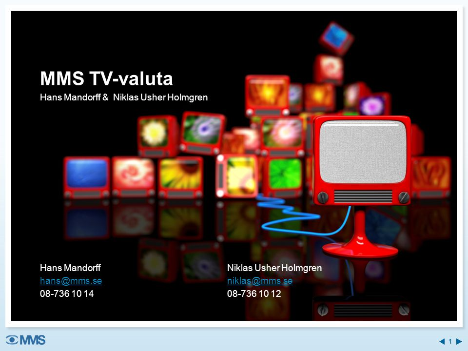 MMS TV-valuta Hans Mandorff & Niklas Usher Holmgren