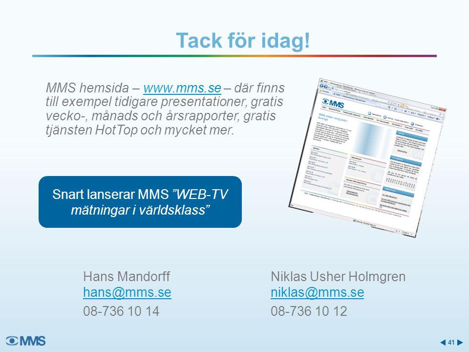 Snart lanserar MMS WEB-TV mätningar i världsklass