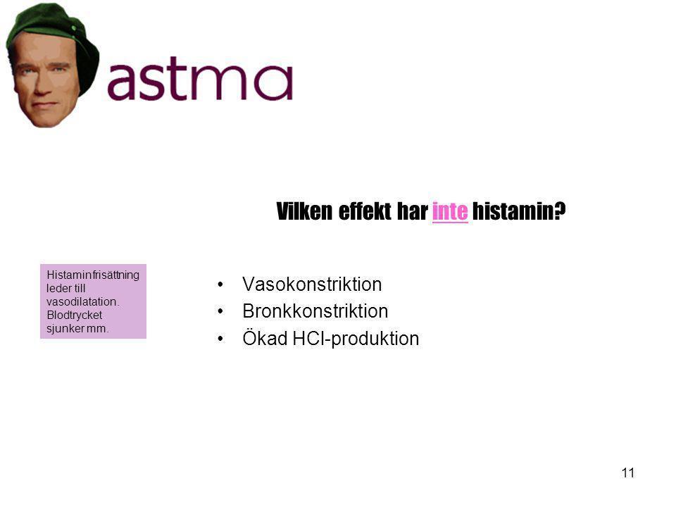 Vilken effekt har inte histamin