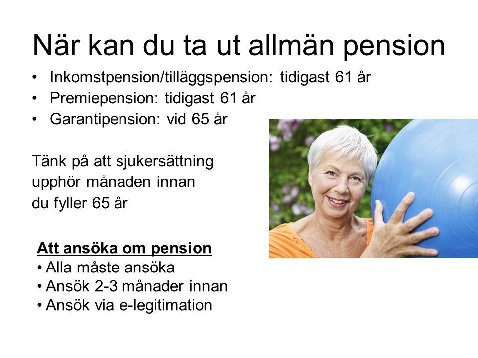 När kan du ta ut allmän pension