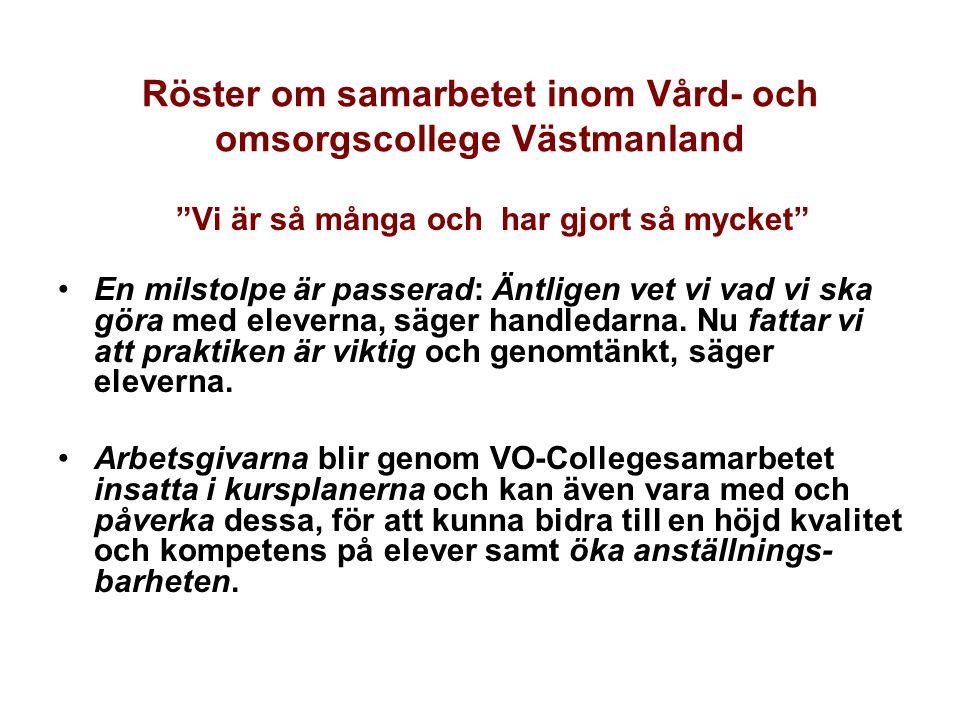 Röster om samarbetet inom Vård- och omsorgscollege Västmanland