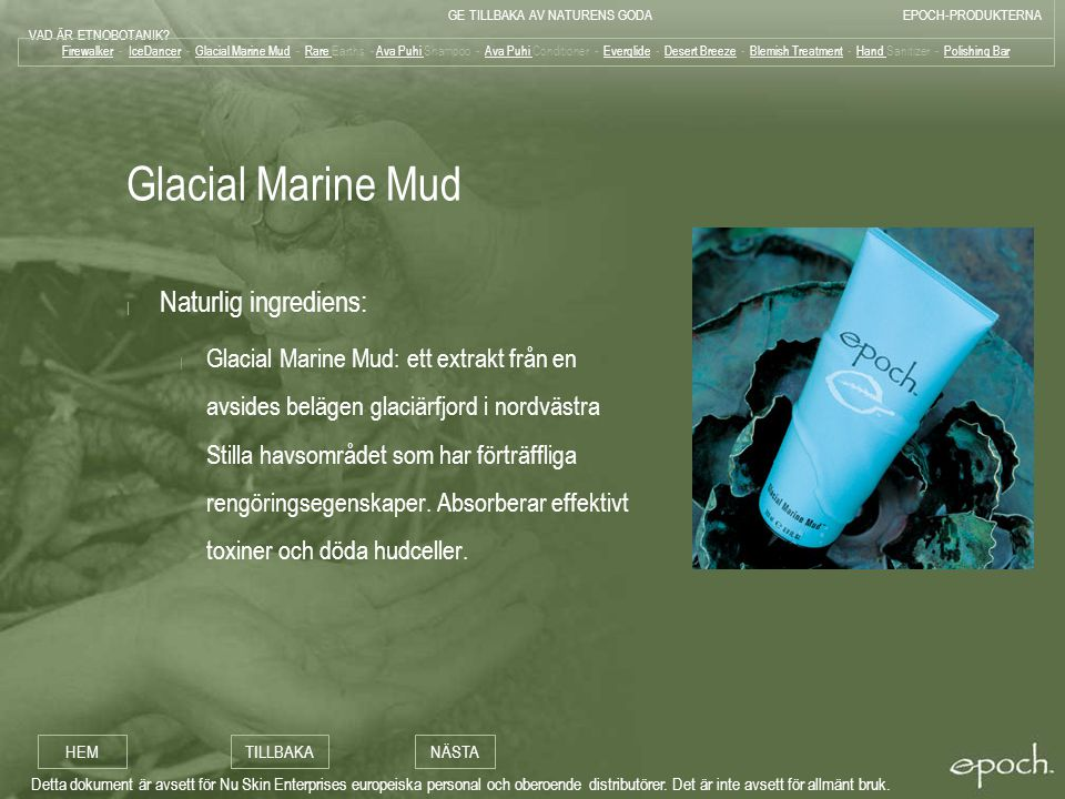 Glacial Marine Mud Naturlig ingrediens: