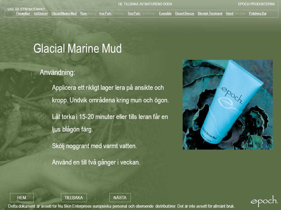 Glacial Marine Mud Användning: