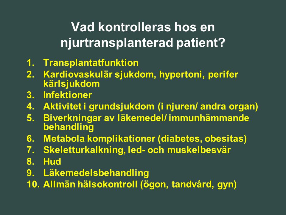 Vad kontrolleras hos en njurtransplanterad patient