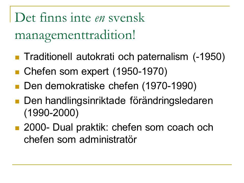 Det finns inte en svensk managementtradition!