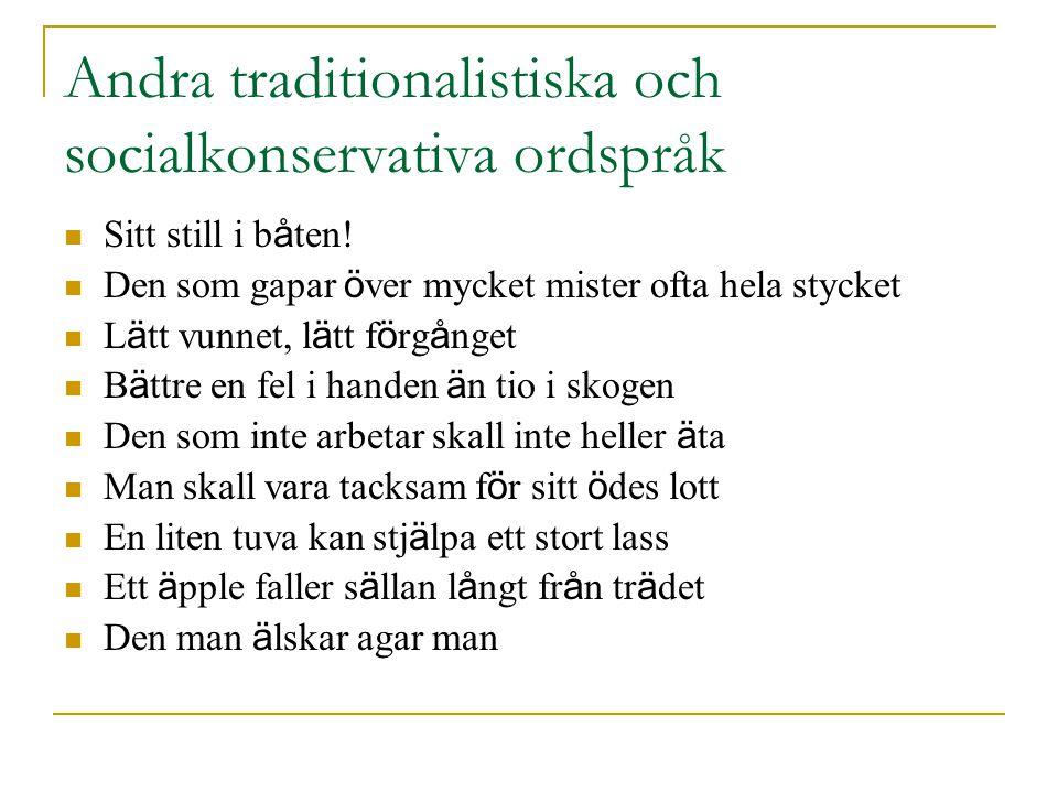 Andra traditionalistiska och socialkonservativa ordspråk