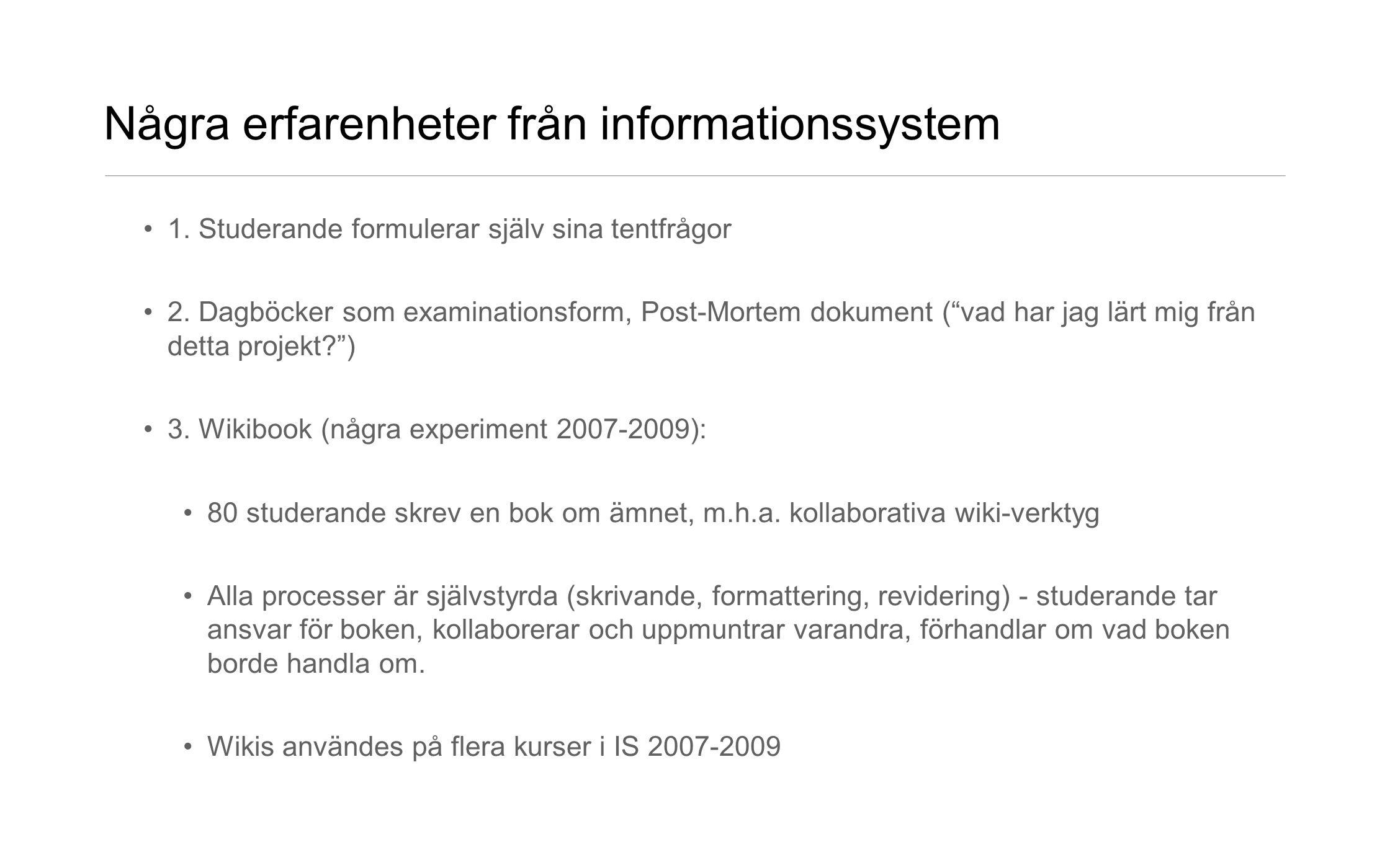 Några erfarenheter från informationssystem