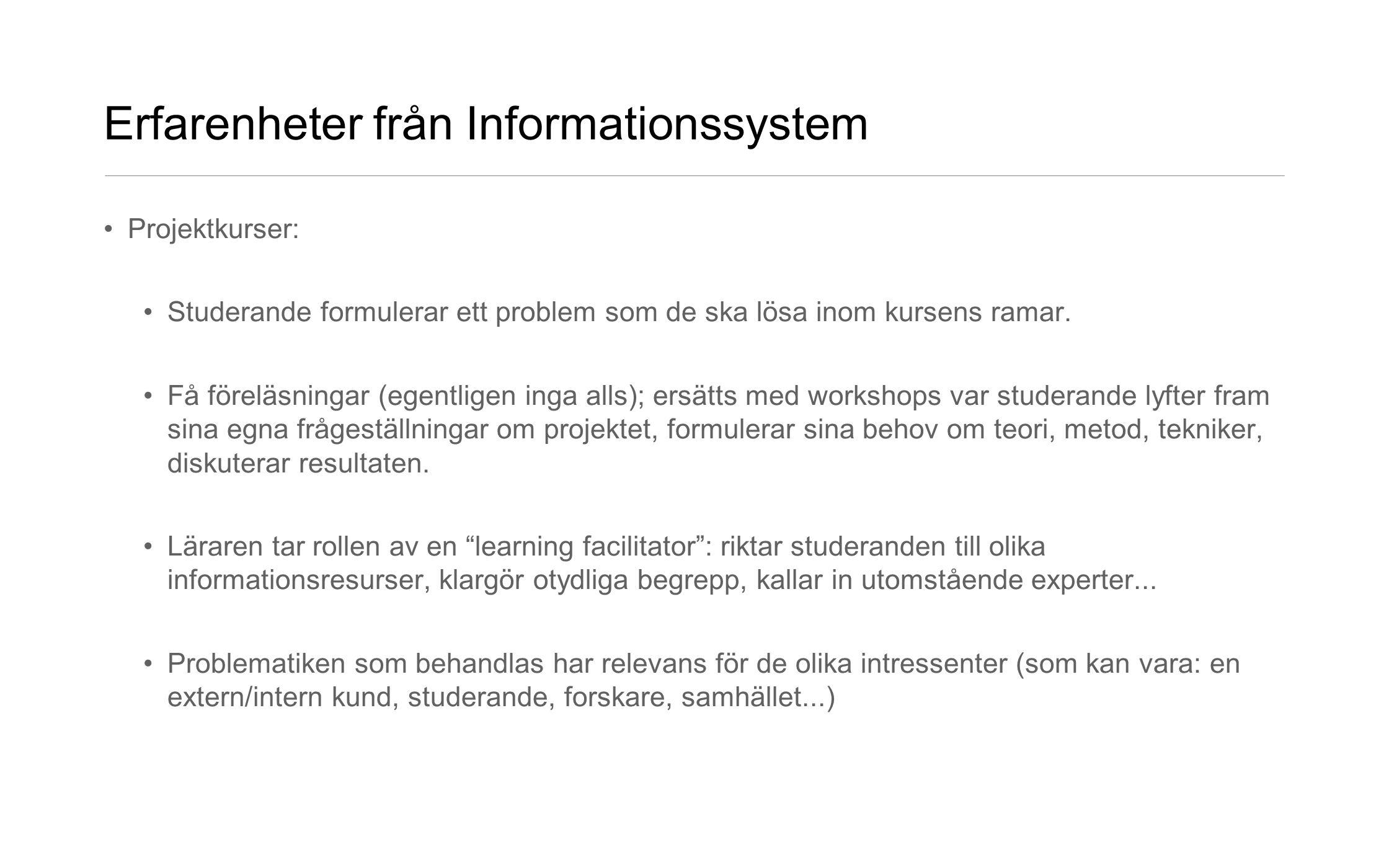 Erfarenheter från Informationssystem