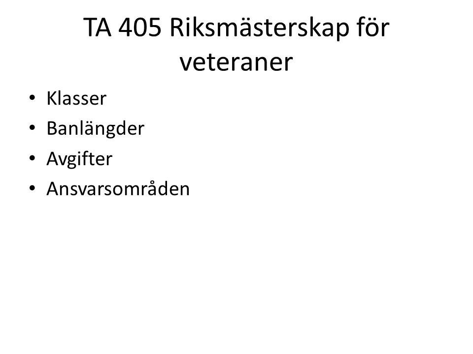 TA 405 Riksmästerskap för veteraner