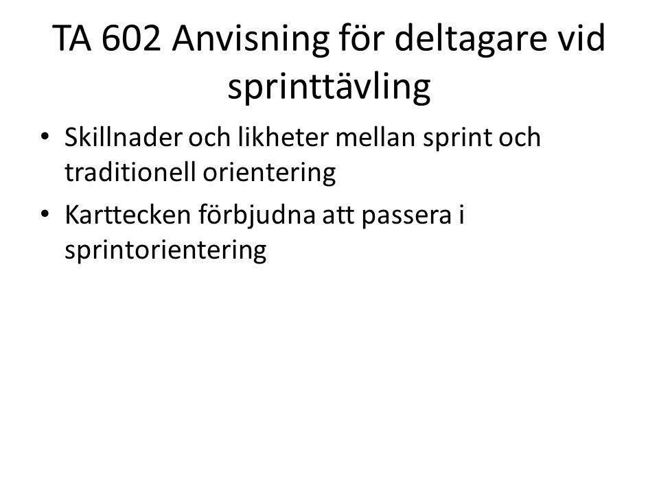 TA 602 Anvisning för deltagare vid sprinttävling