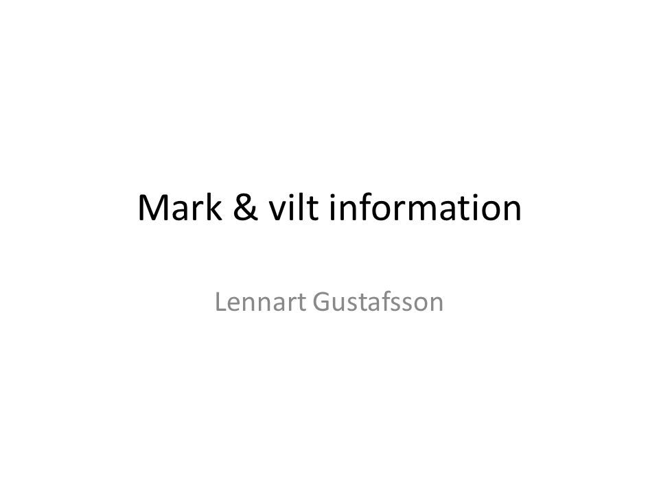 Mark & vilt information