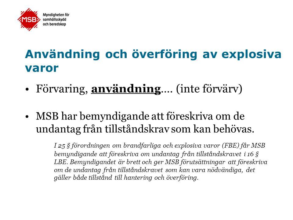 Användning och överföring av explosiva varor