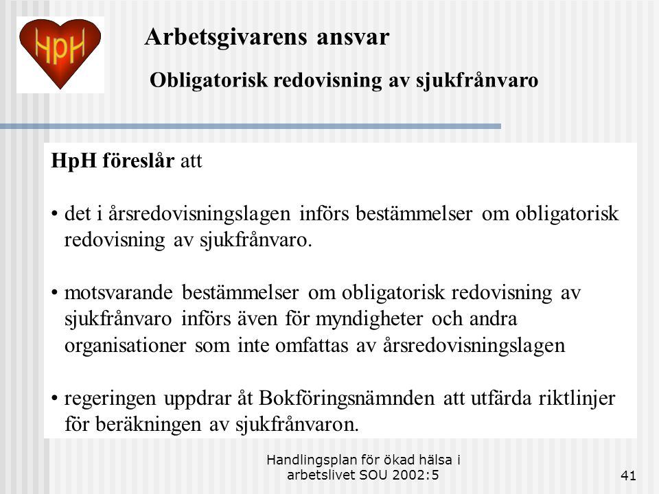 Handlingsplan för ökad hälsa i arbetslivet SOU 2002:5