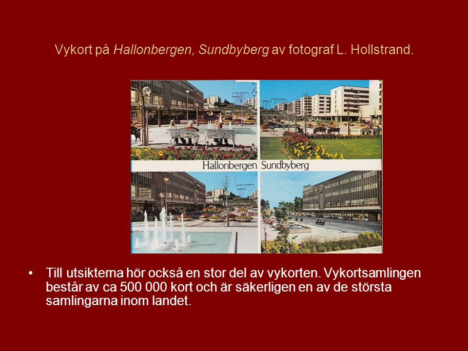 Vykort på Hallonbergen, Sundbyberg av fotograf L. Hollstrand.