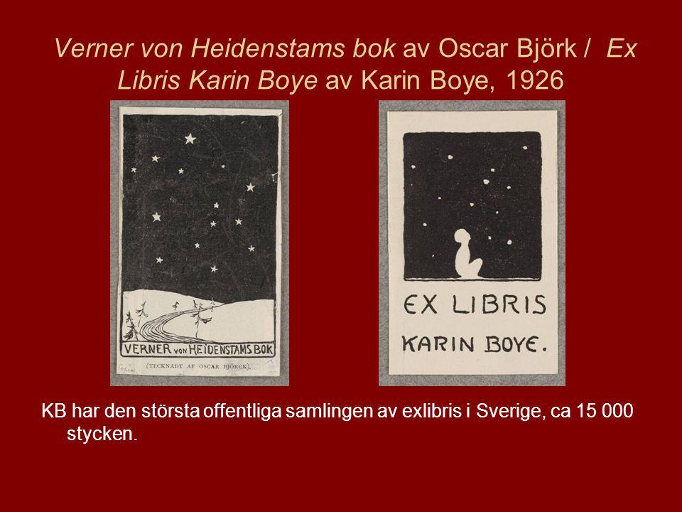 Verner von Heidenstams bok av Oscar Björk / Ex Libris Karin Boye av Karin Boye, 1926