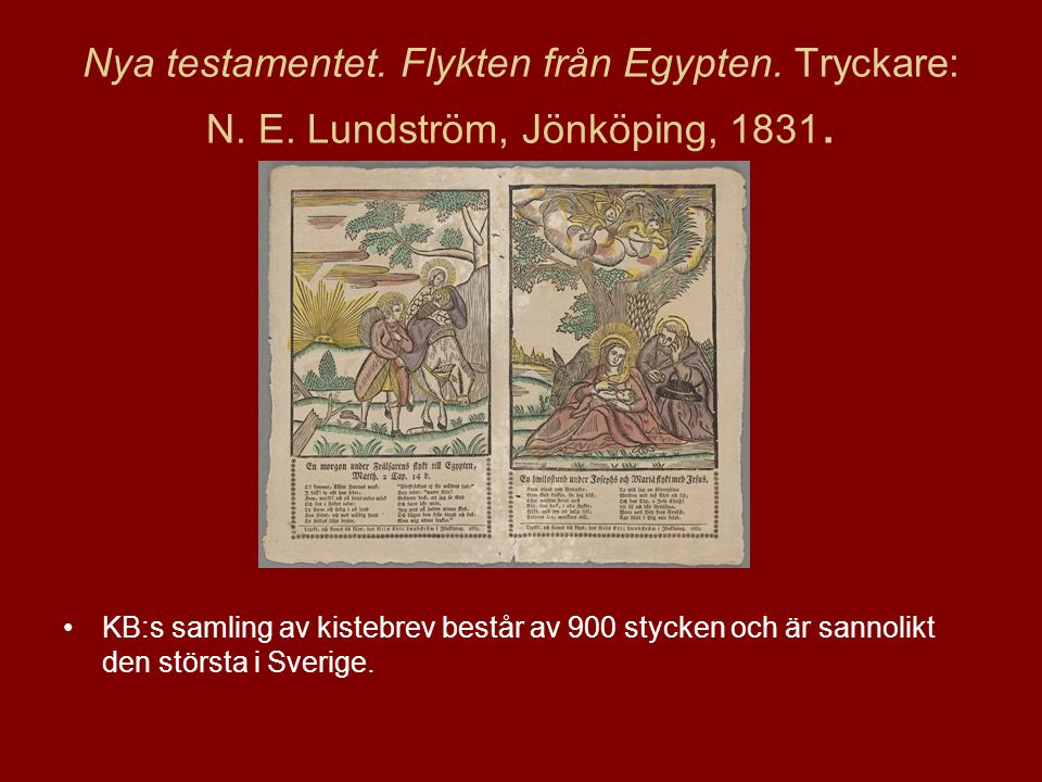 Nya testamentet. Flykten från Egypten. Tryckare: N. E