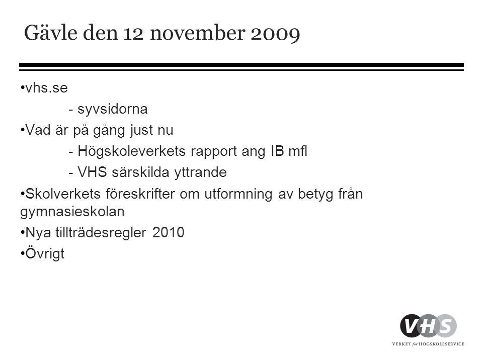 Gävle den 12 november 2009 vhs.se - syvsidorna Vad är på gång just nu
