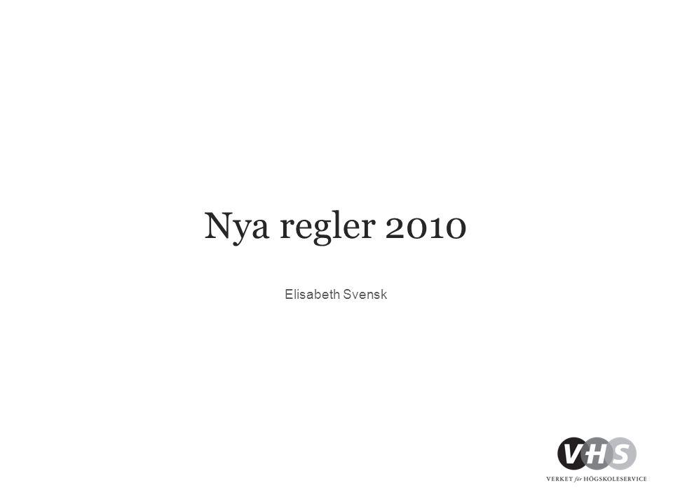 Nya regler 2010 Elisabeth Svensk
