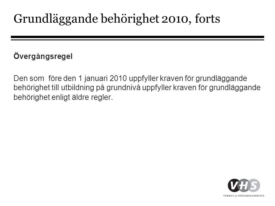 Grundläggande behörighet 2010, forts