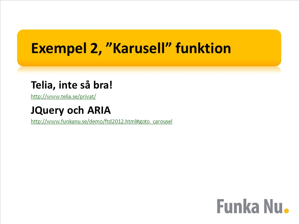Exempel 2, Karusell funktion