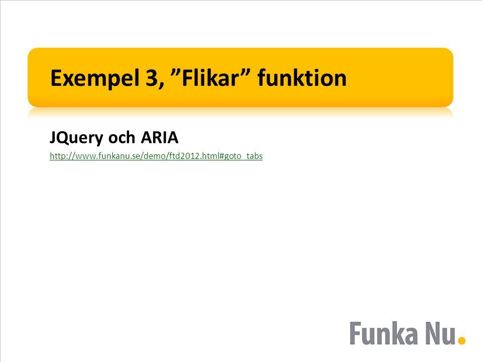 Exempel 3, Flikar funktion