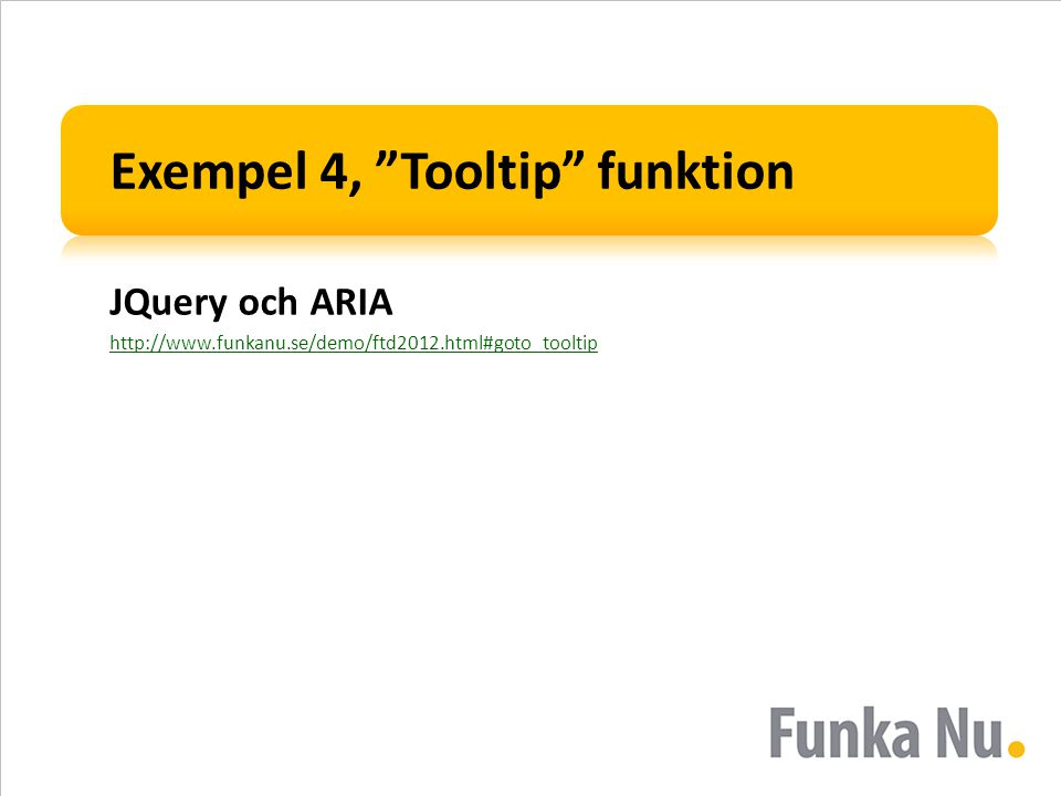 Exempel 4, Tooltip funktion