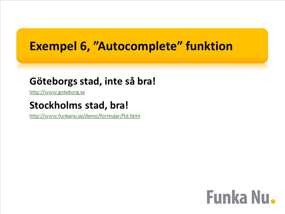 Exempel 6, Autocomplete funktion