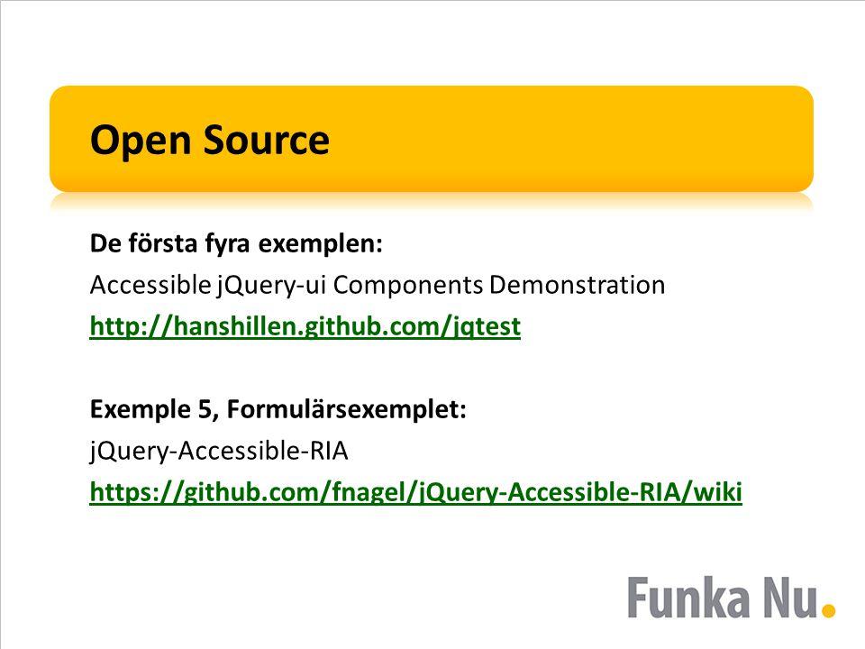 Open Source De första fyra exemplen: