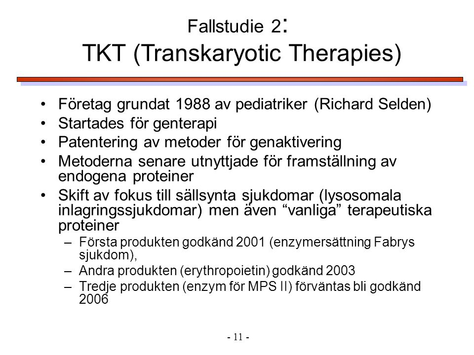 TKT (Transkaryotic Therapies)