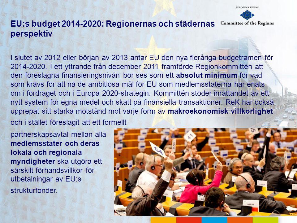 EU:s budget 2014-2020: Regionernas och städernas perspektiv