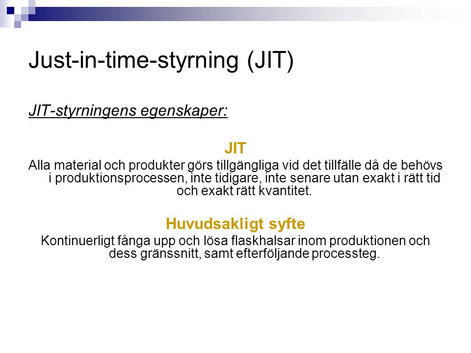 Just-in-time-styrning (JIT)