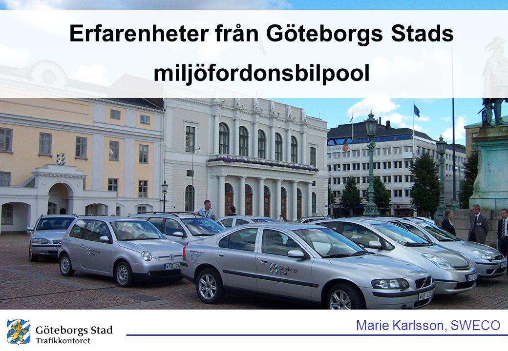 Erfarenheter från Göteborgs Stads miljöfordonsbilpool