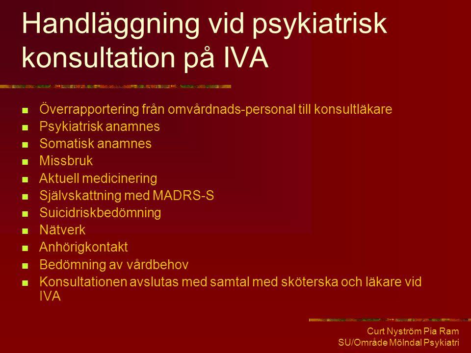 Handläggning vid psykiatrisk konsultation på IVA