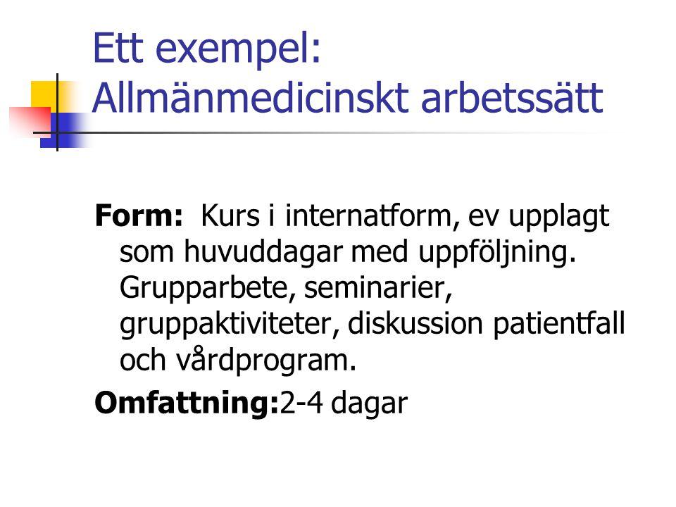 Ett exempel: Allmänmedicinskt arbetssätt